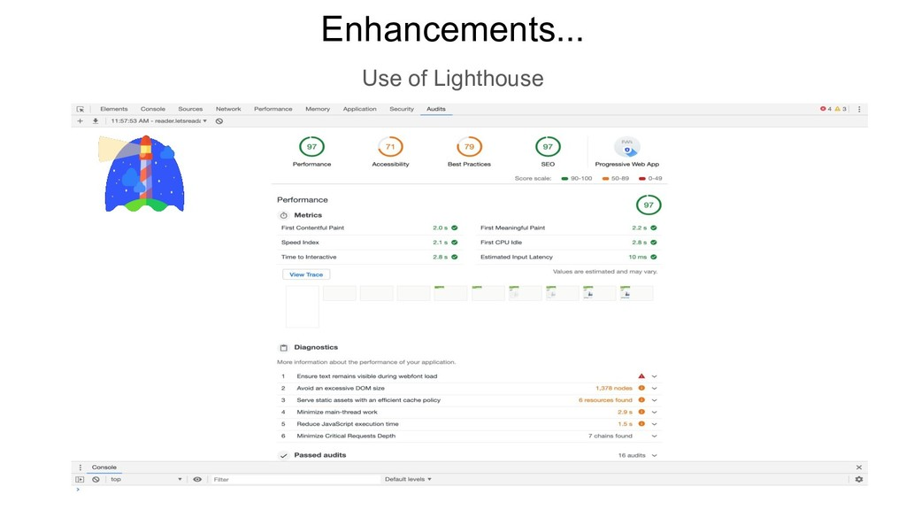 Enhancements... Use of Lighthouse