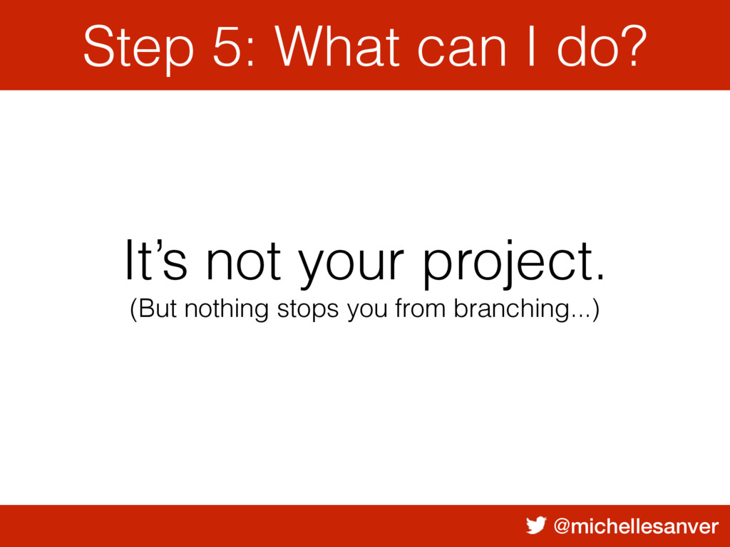 @michellesanver Step 5: What can I do? It's not...