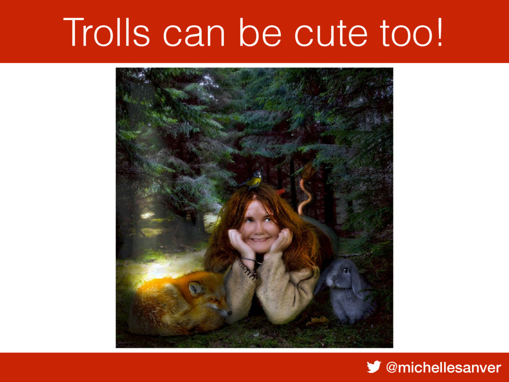 @michellesanver Trolls can be cute too! Trolls ...