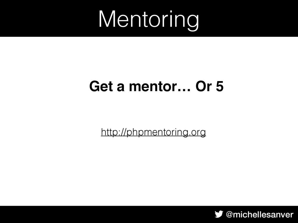 @michellesanver Mentoring http://phpmentoring.o...