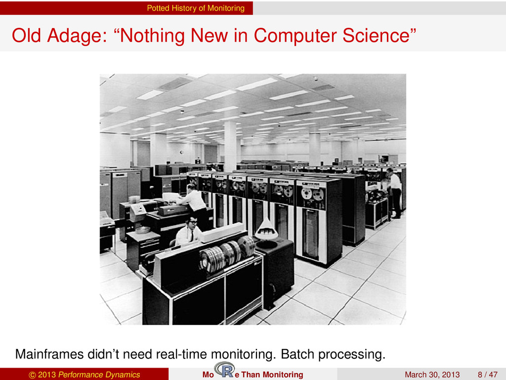 "Potted History of Monitoring Old Adage: ""Nothin..."