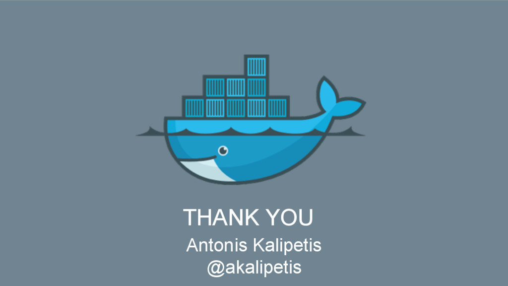 THANK YOU Antonis Kalipetis @akalipetis