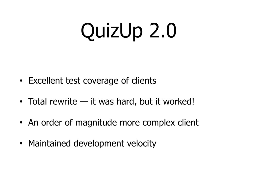 QuizUp 2.0 • Excellent test coverage of clients...
