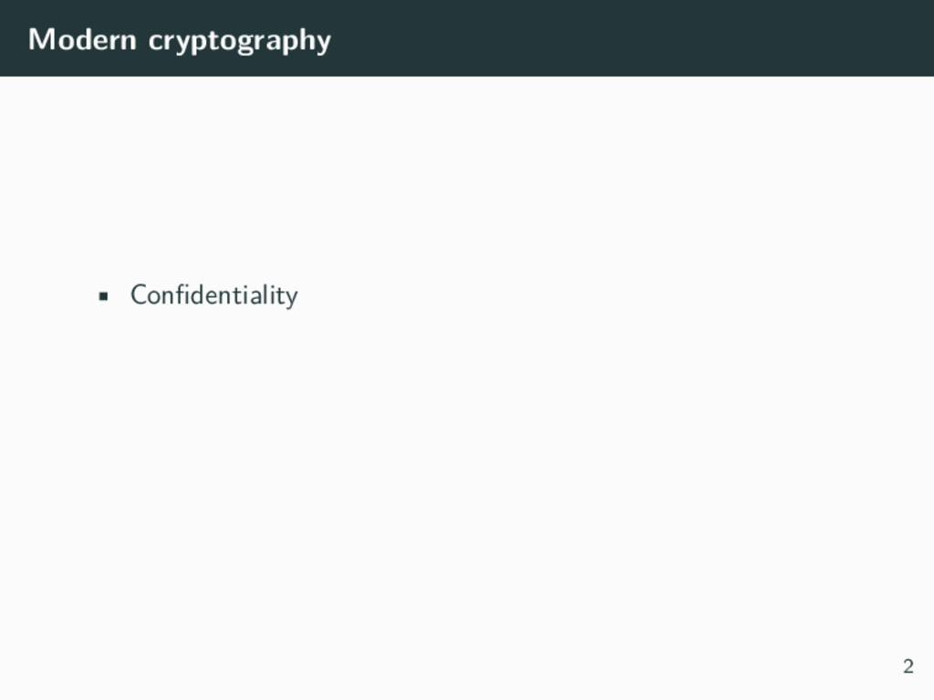 Modern cryptography • Confidentiality 2