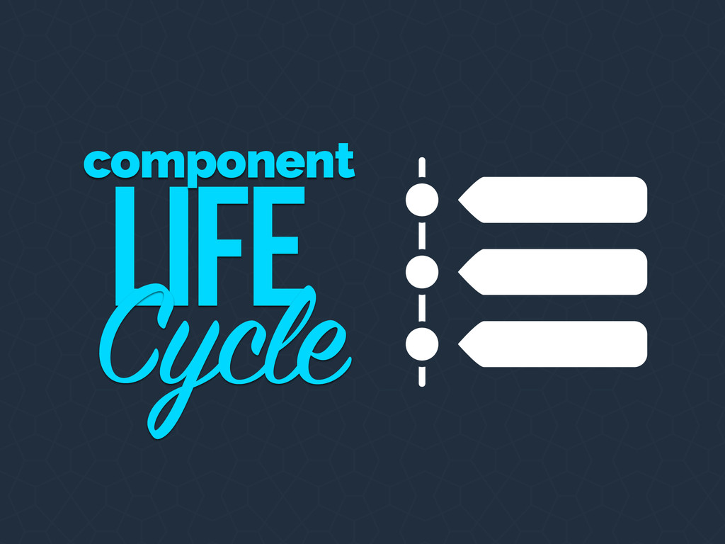 Life Cycle component