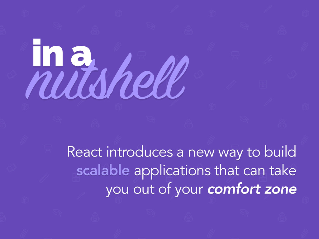 in a nutshell React introduces a new way to bui...