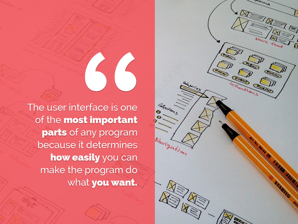 The user interface is one of the most important...
