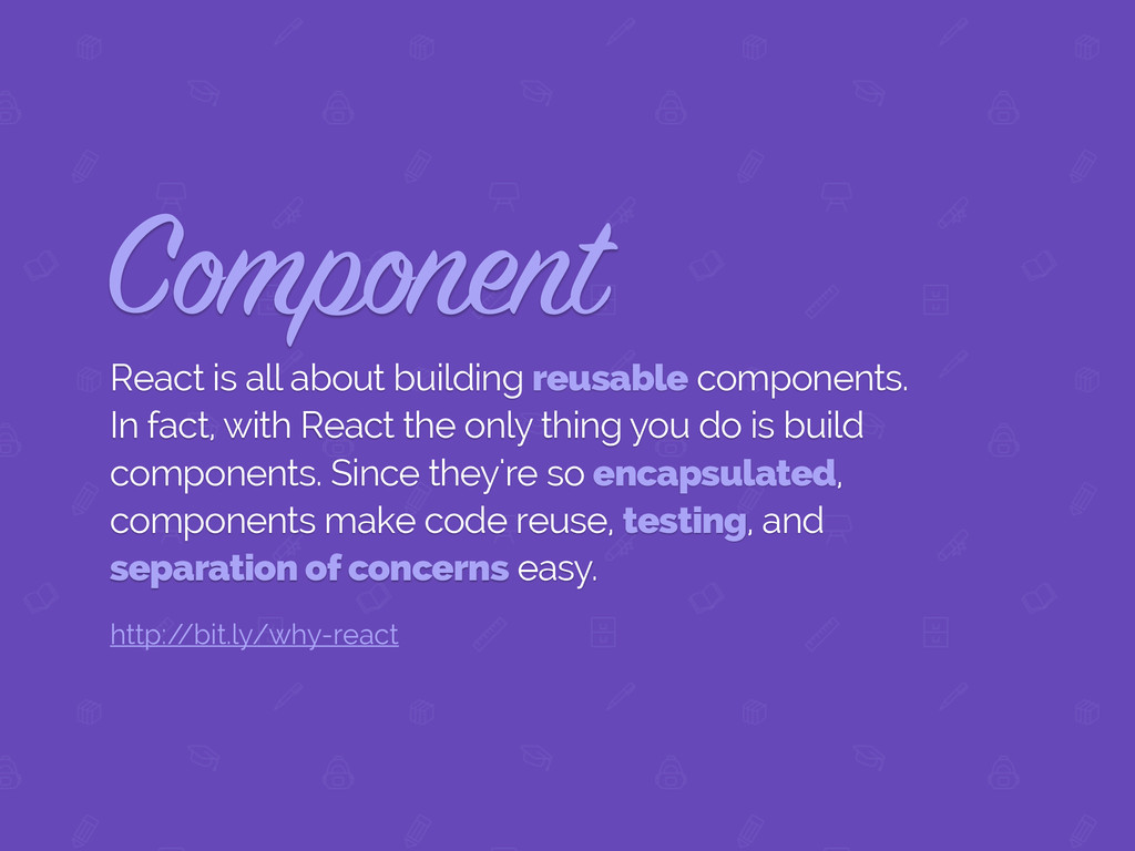 Component React is all about building reusable ...