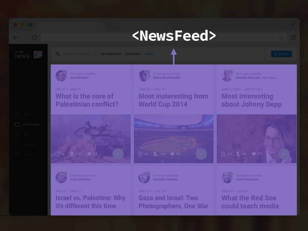 <NewsFeed>