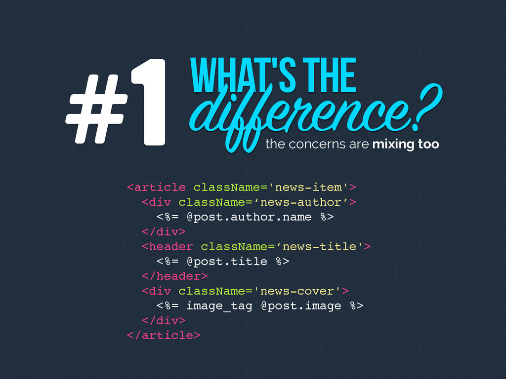 What's the difference? 1 # the concerns are mix...