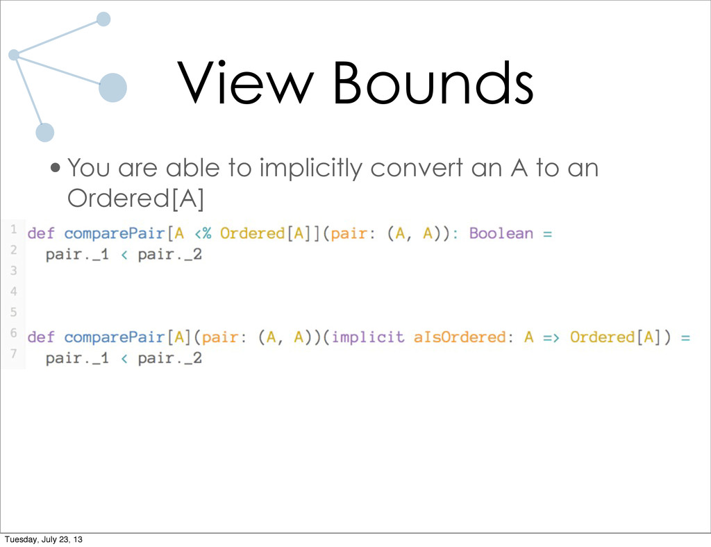 View Bounds •You are able to implicitly convert...