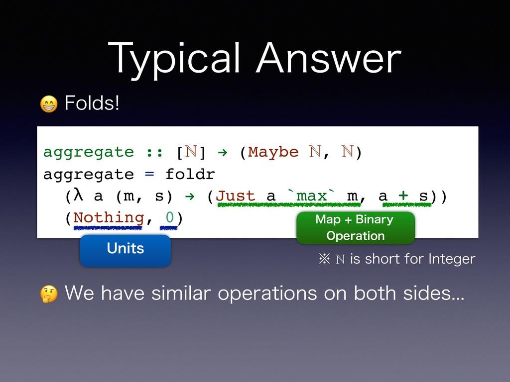 """5ZQJDBM""""OTXFS  'PMET aggregate :: [ℕ] """" (Mayb..."""