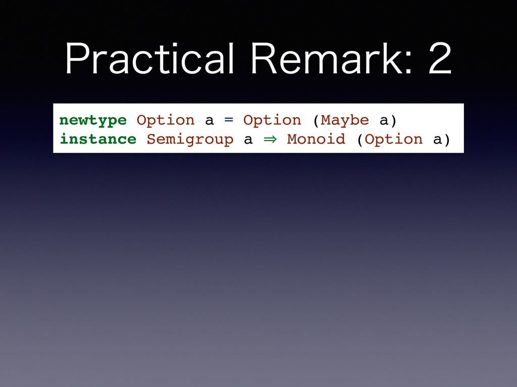 1SBDUJDBM3FNBSL newtype Option a = Option (...