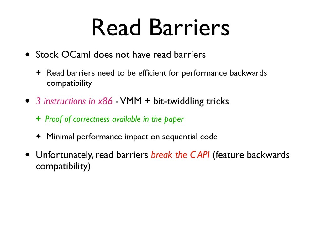 Read Barriers • Stock OCaml does not have read ...