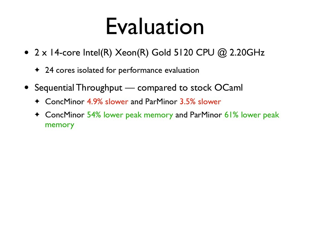 Evaluation • 2 x 14-core Intel(R) Xeon(R) Gold ...