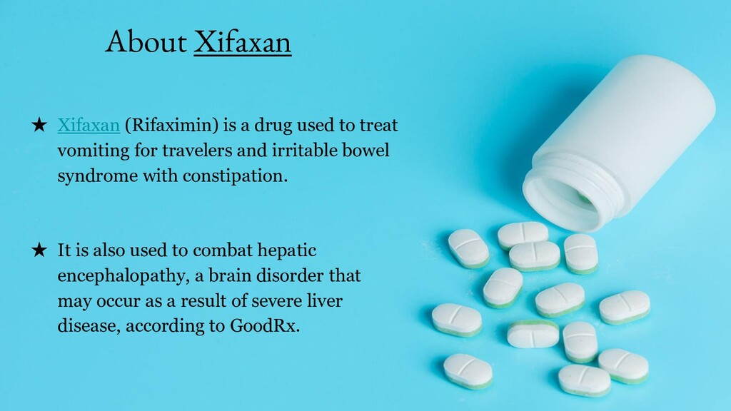 About Xifaxan ★ Xifaxan (Rifaximin) is a drug u...