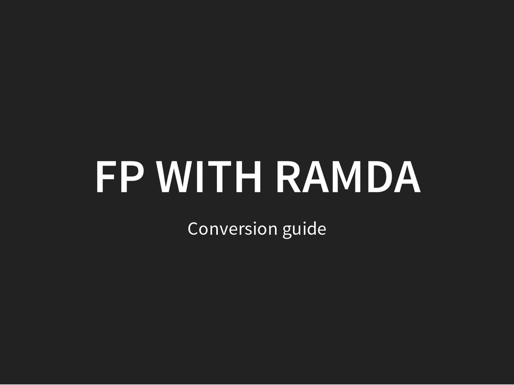 FP WITH RAMDA Conversion guide