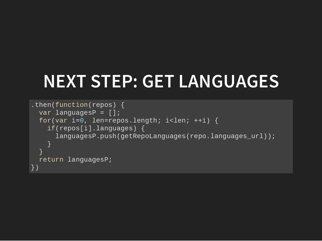 NEXT STEP: GET LANGUAGES . t h e n ( f u n c t ...