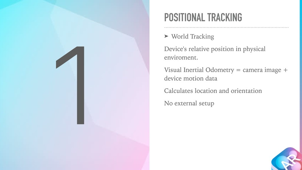 POSITIONAL TRACKING ➤ World Tracking Device's r...