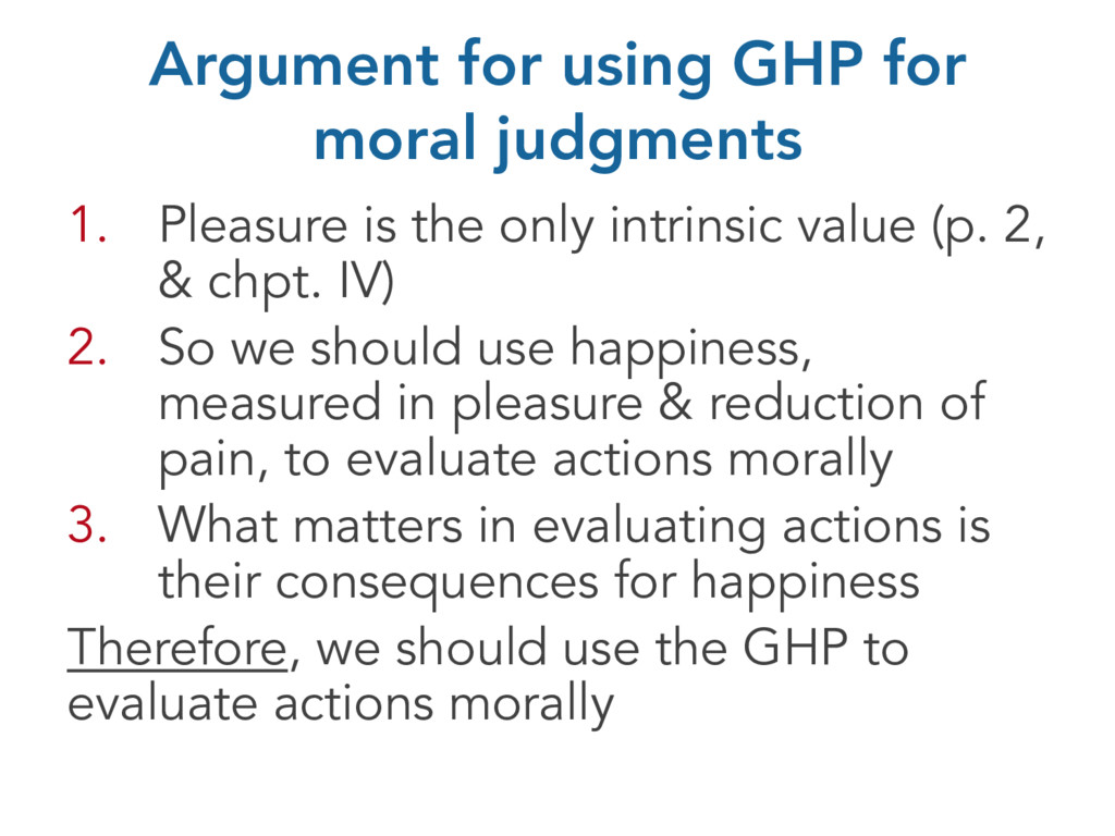 Argument for using GHP for moral judgments 1. P...