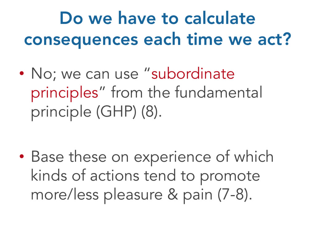 Do we have to calculate consequences each time ...