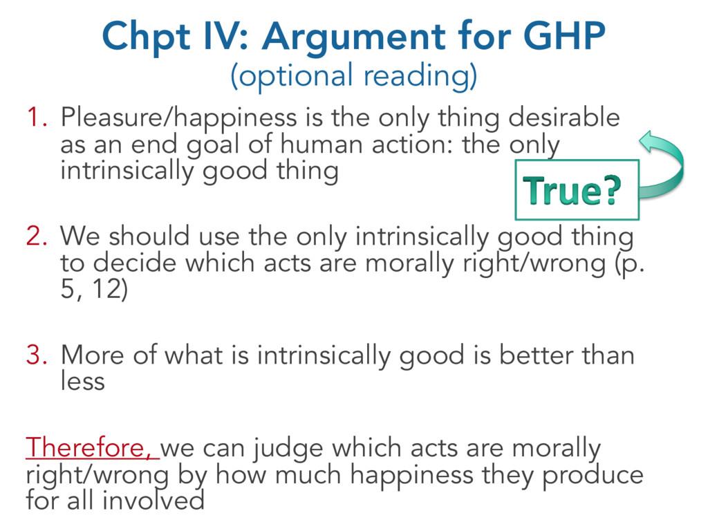 Chpt IV: Argument for GHP (optional reading) 1....