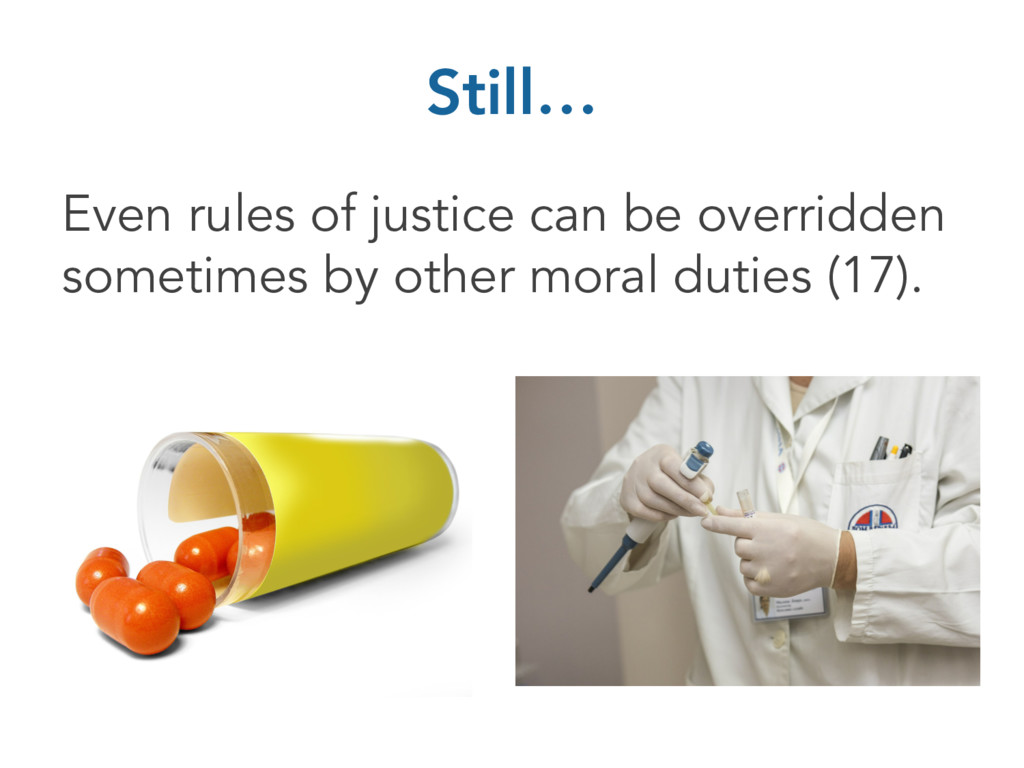 Still… Even rules of justice can be overridden ...