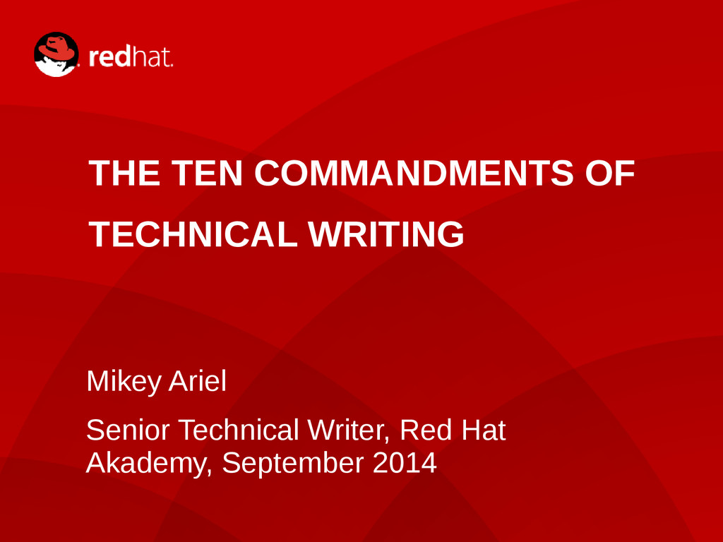 THE TEN COMMANDMENTS OF TECHNICAL WRITING Mikey...