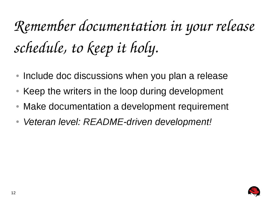 12 Remember documentation in your release sched...