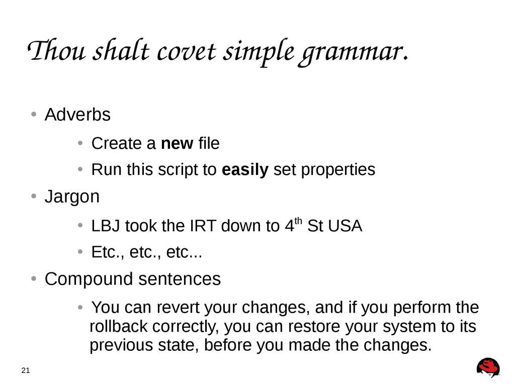 21 Thou shalt covet simple grammar. ● Adverbs ●...