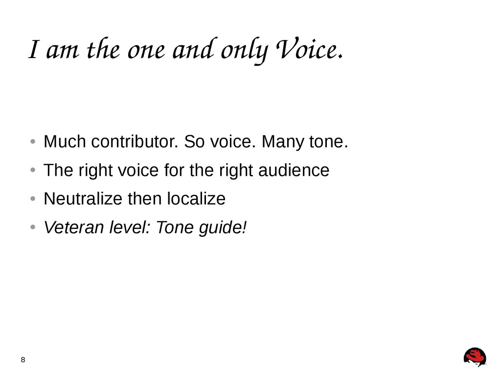 8 I am the one and only Voice. ● Much contribut...