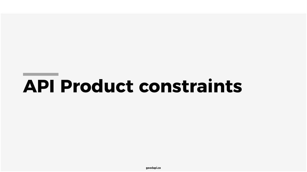 goodapi.co API Product constraints