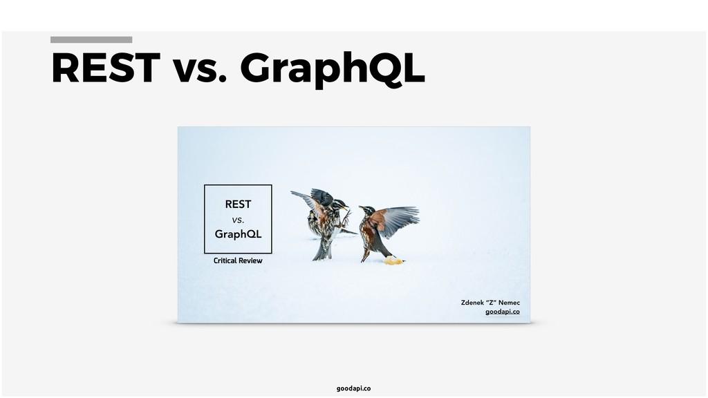 goodapi.co REST vs. GraphQL