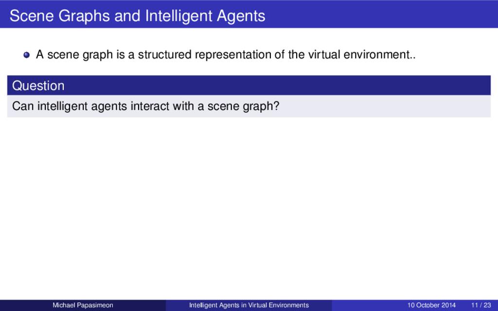 Scene Graphs and Intelligent Agents A scene gra...