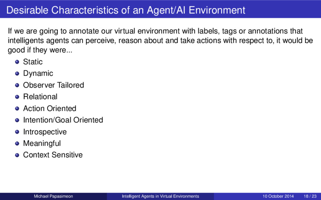 Desirable Characteristics of an Agent/AI Enviro...