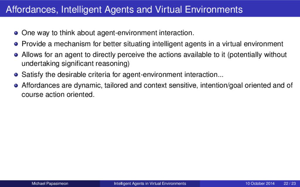 Affordances, Intelligent Agents and Virtual Env...