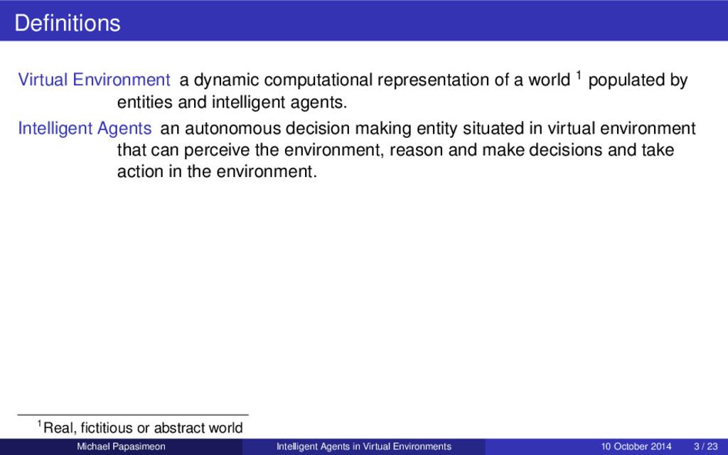 Definitions Virtual Environment a dynamic comput...