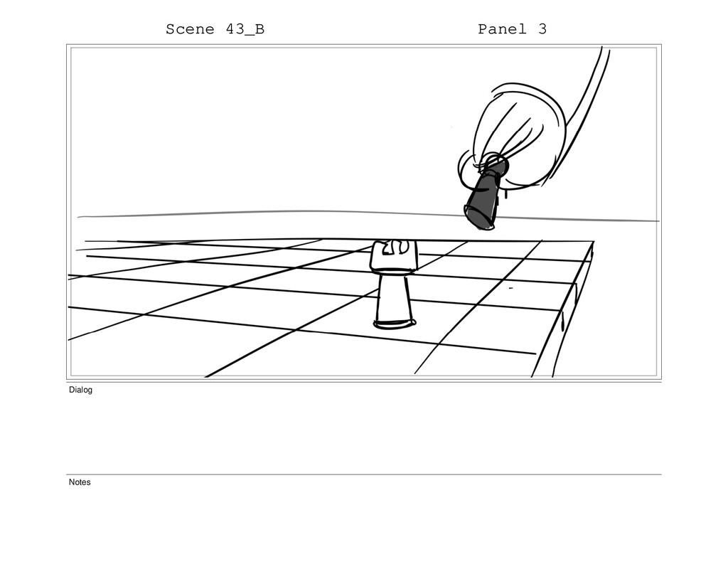 Scene 43_B Panel 3 Dialog Notes