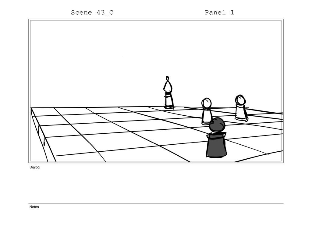 Scene 43_C Panel 1 Dialog Notes