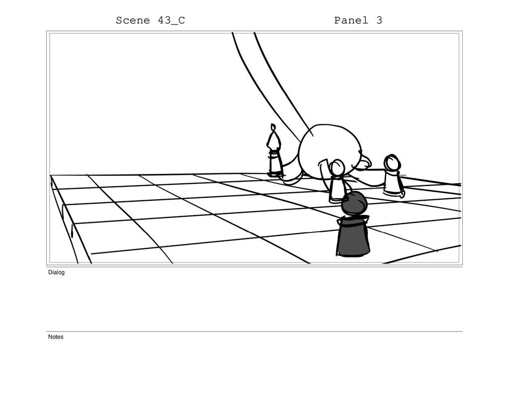 Scene 43_C Panel 3 Dialog Notes