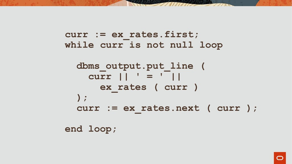 curr := ex_rates.first; while curr is not null ...