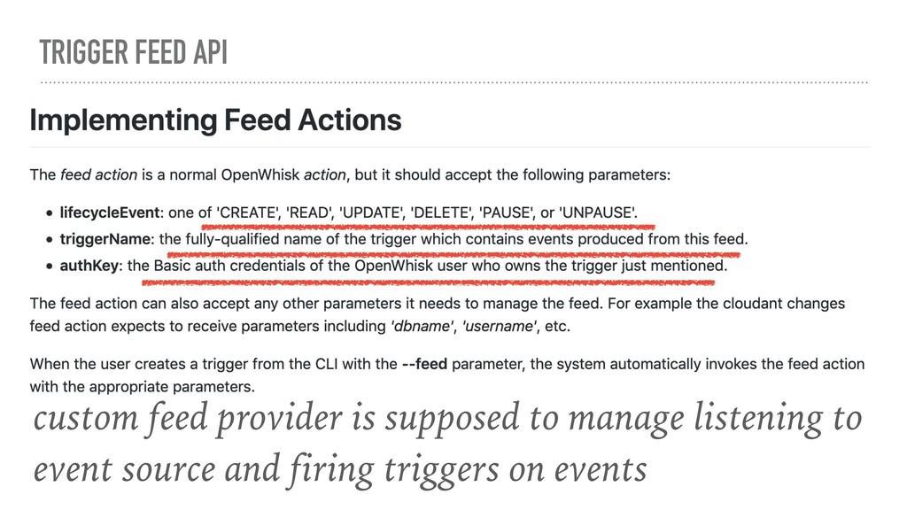 TRIGGER FEED API custom feed provider is suppos...