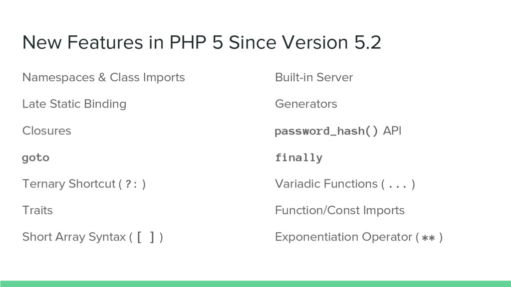 New Features in PHP 5 Since Version 5.2 Namespa...