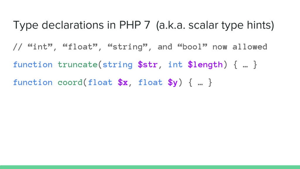 Type declarations in PHP 7 (a.k.a. scalar type ...