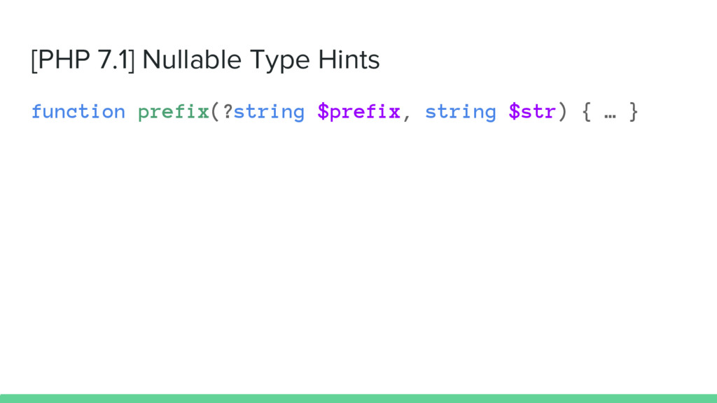[PHP 7.1] Nullable Type Hints function prefix(?...