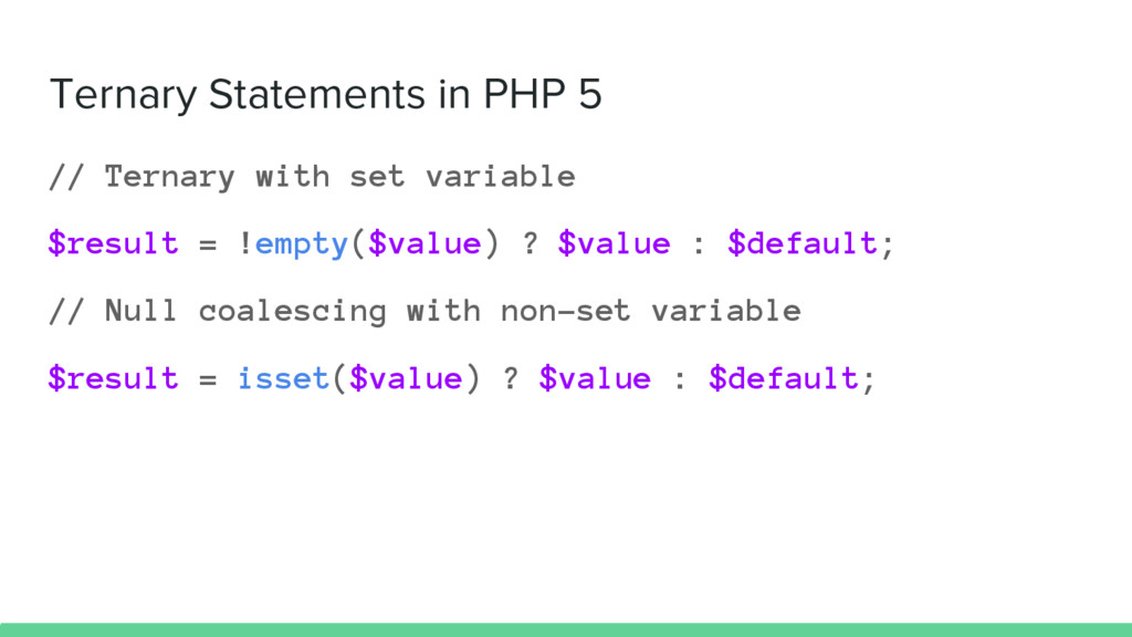 Ternary Statements in PHP 5 // Ternary with set...
