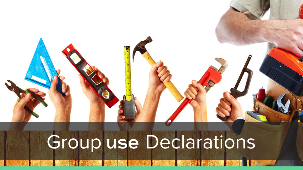 Group use Declarations