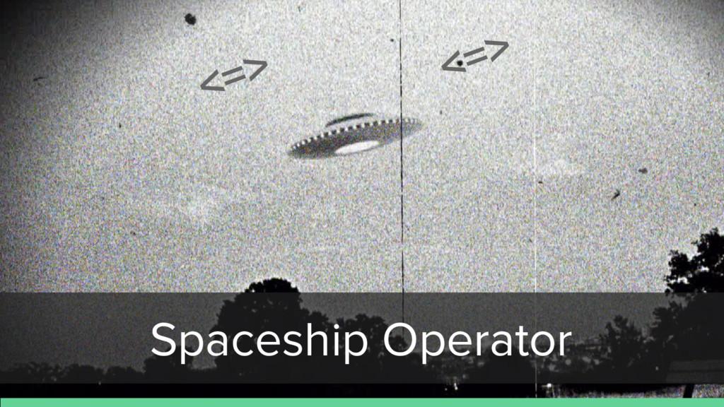 Spaceship Operator <=> <=>