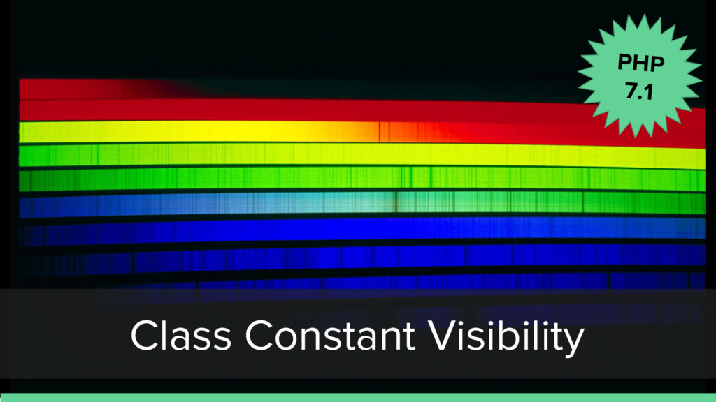 Class Constant Visibility PHP 7.1