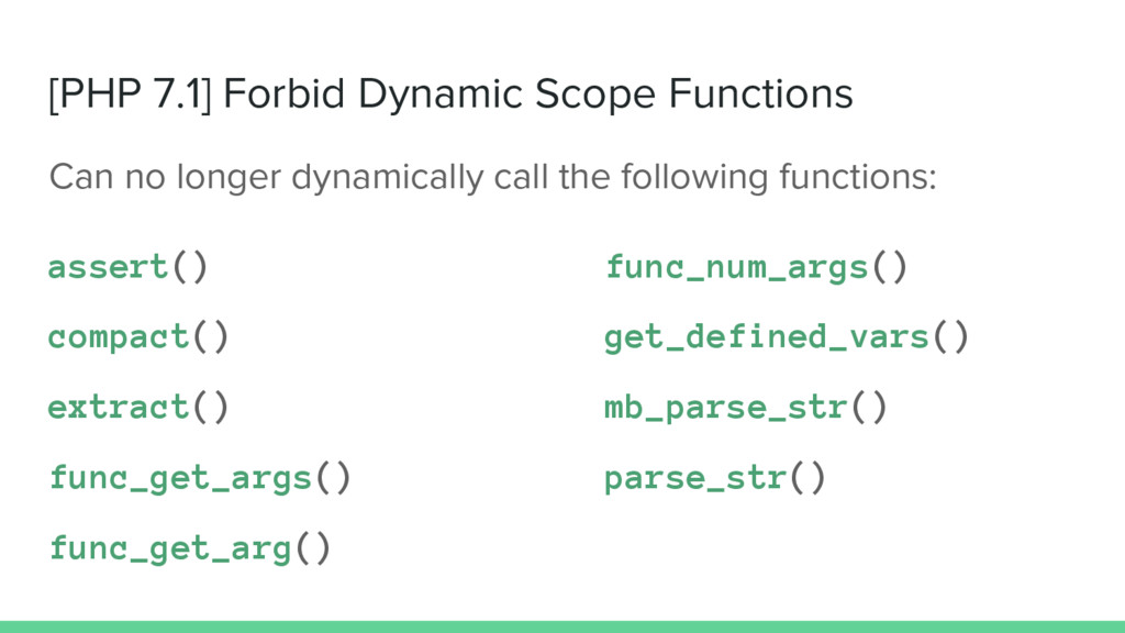 [PHP 7.1] Forbid Dynamic Scope Functions Can no...